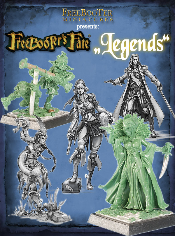 """Freebooter's Fate"": ""Legends"""