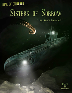 Trail of Cthulhu: Sisters of Sorrow cover