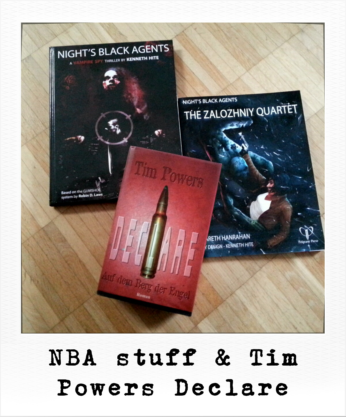 Night's Black Agents stuff & Tim Powers Declare (German Edition, Image: obskures.de)