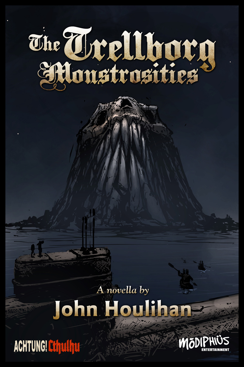 The Trellborg MonstroThe Trellborg Monstrosities Novella (Modiphius Entertainment)