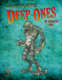Ken Writes About Stuff: Hideous Creatures - Deep Ones (Pelgrane Press)