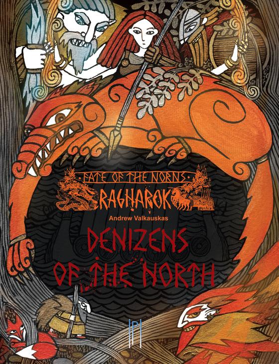 Fate of the Norns: Ragnarok - Denizens of the North (Helena Rosova, Pendelhaven)