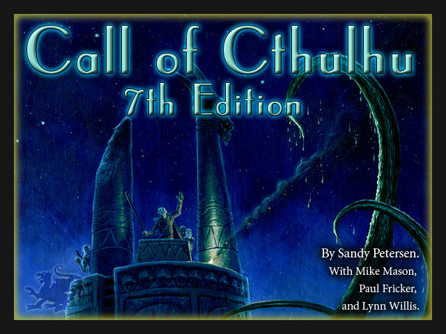 Call of Cthulhu 7th Edition (Chaosium Inc.)