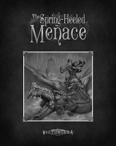 Victoriana 3rd Edition: The Spring Heeled Menace (Cubicle 7)