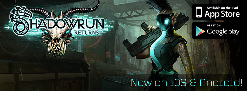 Shadowrun Returns for Android & iOS (Harebrained Schemes)