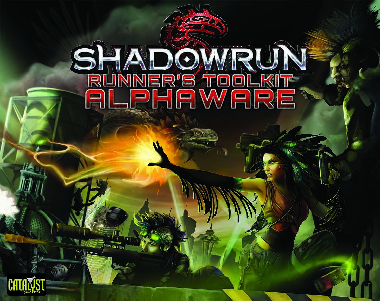 Shadowrun Runner's Toolkit: Alphaware (Catalyst Game Labs)