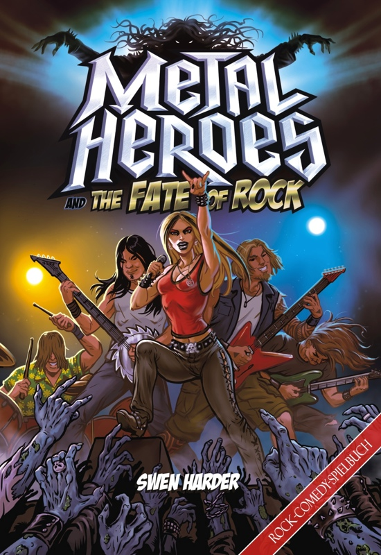 Metal Heroes - And the Fate of Rock (Image: Mantikore-Verlag)