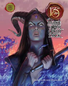 Free RPG Day: 13th Age - Make Your Own Luck (Pelgrane Press)