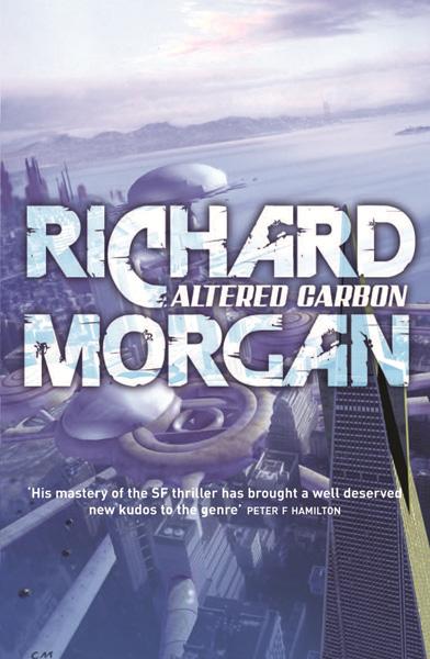 Richard K. Morgan's Altered Carbon (Image: Gollancz)