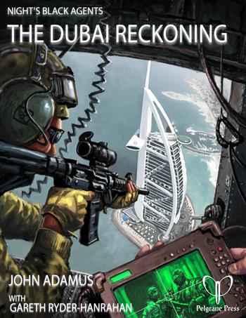 Night's Black Agents: The Dubai Reckoning (Image: Pelgrane Press)